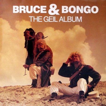 Bruce & Bongo - The Geil Album 1986