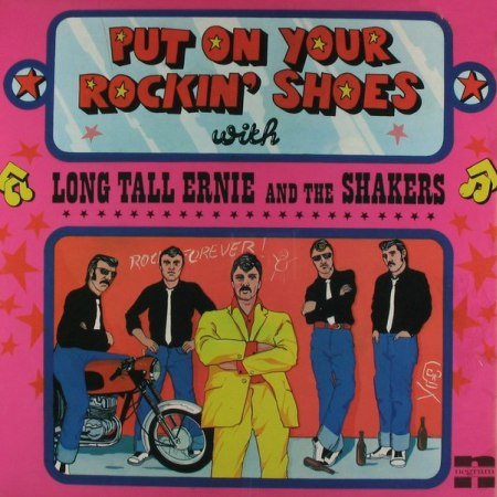 Long Tall Ernie & The Shakers - Put On Your Rockin' Shoes 1972