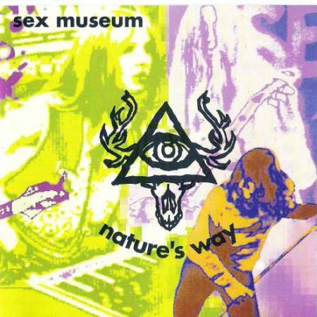 Sex Museum - Nature's Way 1991