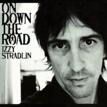 Izzy Stradlin - On Down The Road 2002
