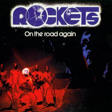 Rockets - On The Road Again 1978 (Reissue) 1996