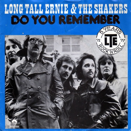 Long Tall Ernie And The Shakers - Do You Remember 1977