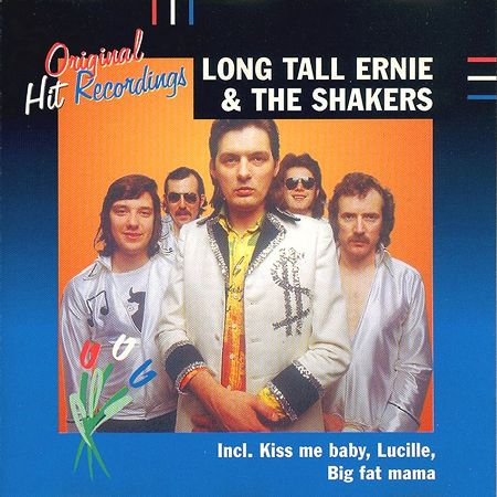 Long Tall Ernie And The Shakers - Original Hit Recordings 1995