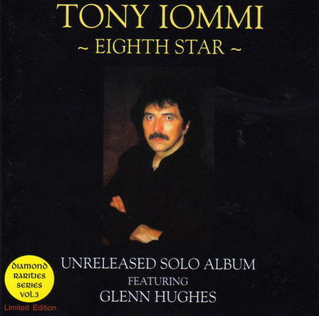 Tony Iommi featuring Glenn Hughes - Eighth Star-Unreleased Solo Album Session 2000(Lossless + MP3)
