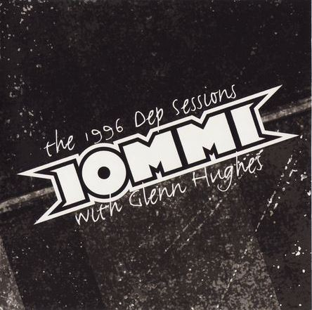 Tony Iommi With Glenn Hughes - The 1996 Dep Sessions 2004(Lossless + MP3)
