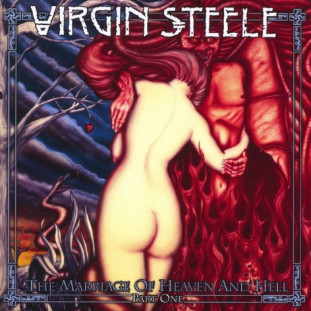 Virgin Steele - The Marriage Of Heaven And Hell: Part One 1994