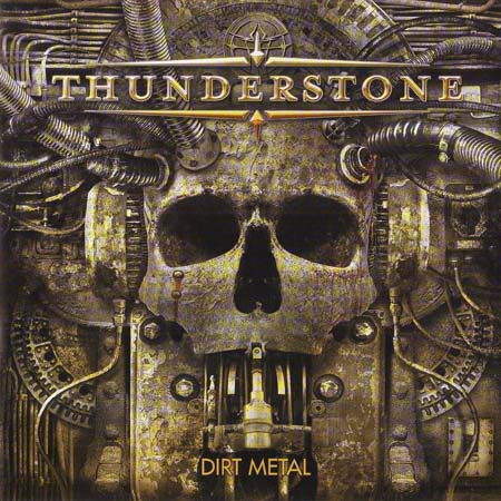 Thunderstone - Dirt Metal 2009