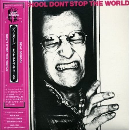 Deaf School -  Don't Stop The World 1977