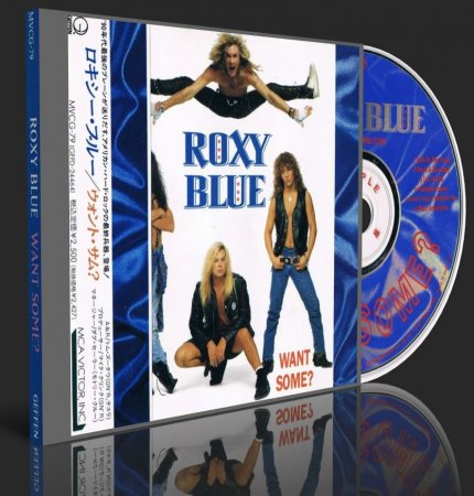 Roxy Blue - Want Some? 1992 (Japanese Edition) (Lossless+MP3)