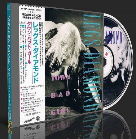 LEGS DIAMOND - TOWN BAD GIRL 1990 (Japanese Edition) (Lossless+MP3)