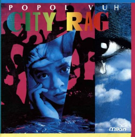 Popol Vuh - City Raga 1995