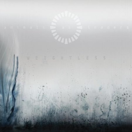 Animals As Leaders - Weightless 2011