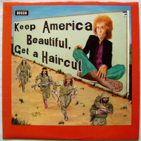 Ray Fenwick - Keep America Beautiful, Get A Haircut 1971