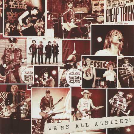 Cheap Trick - We're All Alright! (Japanese Edition) 2017 (lossless)