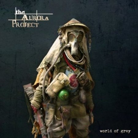 The Aurora Project - World Of Grey 2016