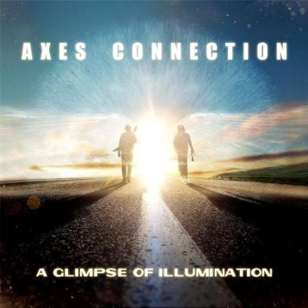 Axes Connection - A Glimpse Of Illumination 2017