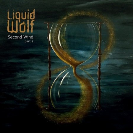 Liquid Wolf - Second Wind Part 2 2017