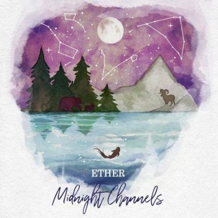 Midnight Channels - Ether (2017)