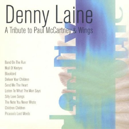 Denny Laine - A Tribute To Paul McCartney & Wings 1999
