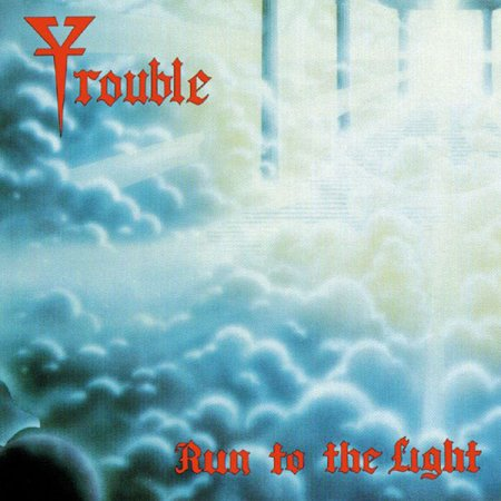 Trouble - Run to the light 1987