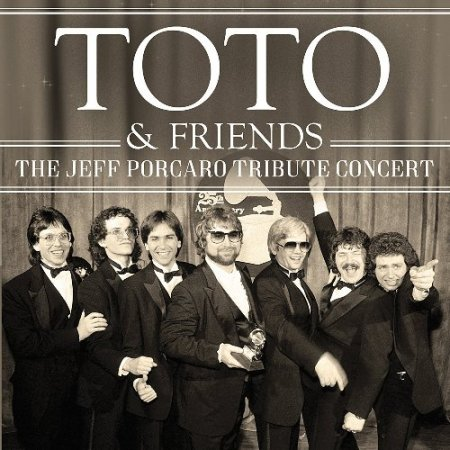 Toto - The Jeff Porcaro Tribute Concert (2CD) Live 2017