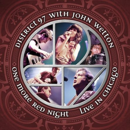 District 97 with John Wetton - One More Red Night Live in Chicago 2014