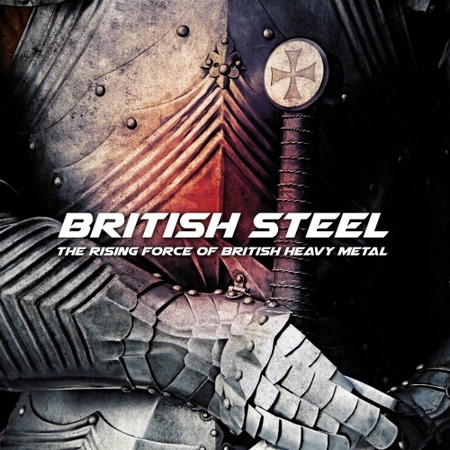 Various Artists - British Steel - The Rising Force of British Heavy Metal 2017