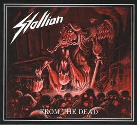 Stallion - From the Dead 2017 (Lossless)