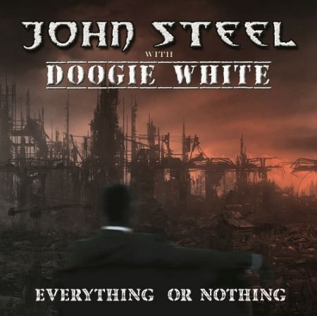John Steel feat. Doogie White - Everything or Nothing 2017