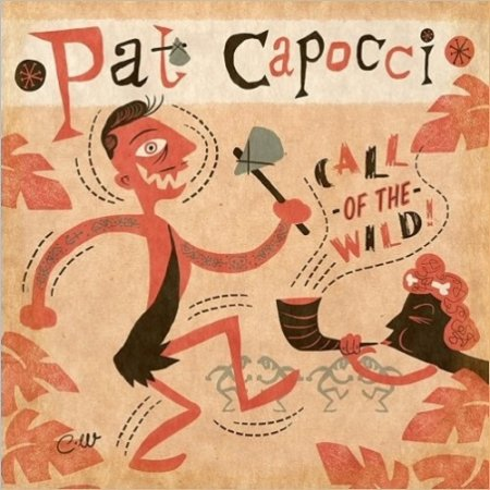 Pat Capocci - Call of the Wild 2016