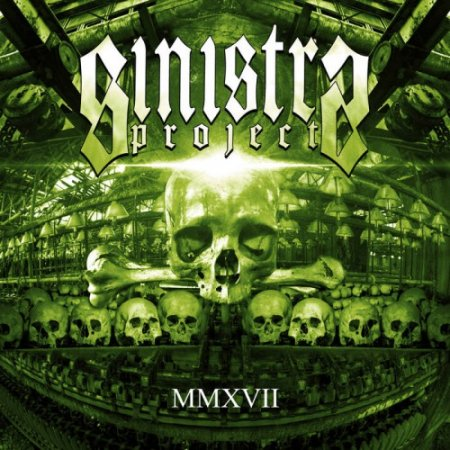Sinistra Project - MMXVII 2017