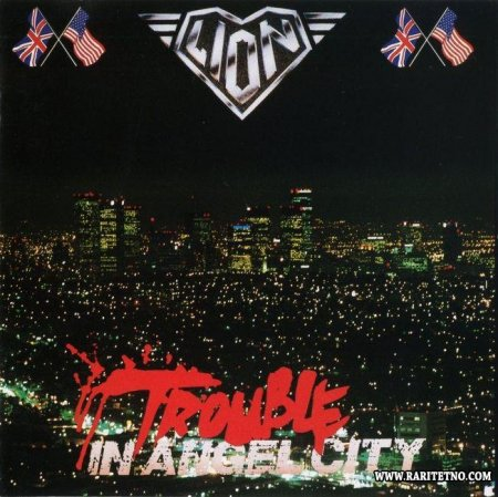 Lion - Trouble In Angel City 1989