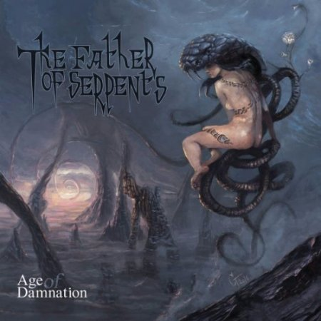 The Father Of Serpents - Age Of Damnation 2017