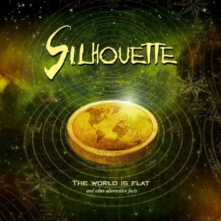 Silhouette - The World Is Flat And Other Alternative Facts 2017 (LOSSLESS+MP3)