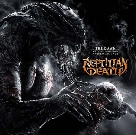 Reptilian Death - The Dawn Of Consummation And Emergence 2013 (Lossless + MP3)