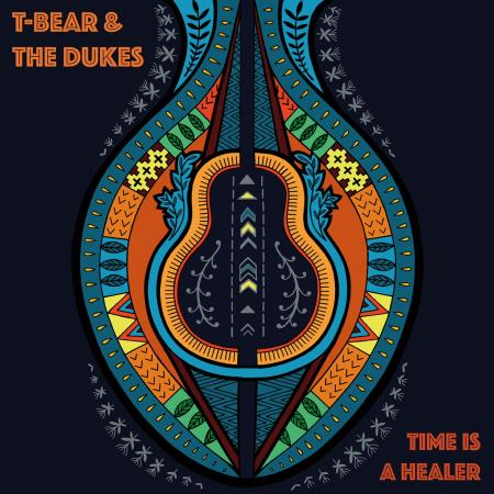 T-Bear & The Dukes - Time Is A Healer  2017
