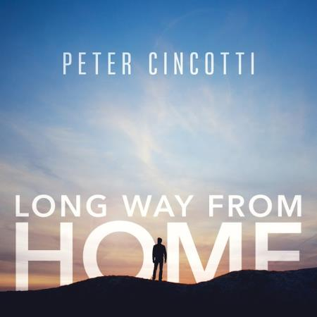 Peter Cincotti - Long Way from Home  2017