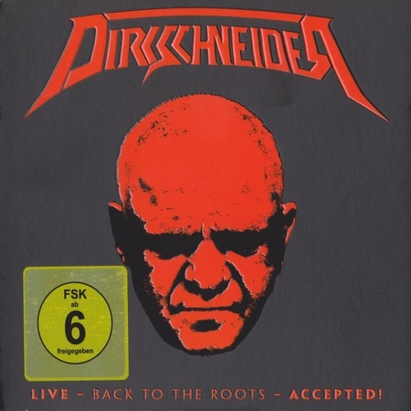 Dirkschneider - Live: Back To The Roots: Accepted! (2CD) 2017 (lossless)