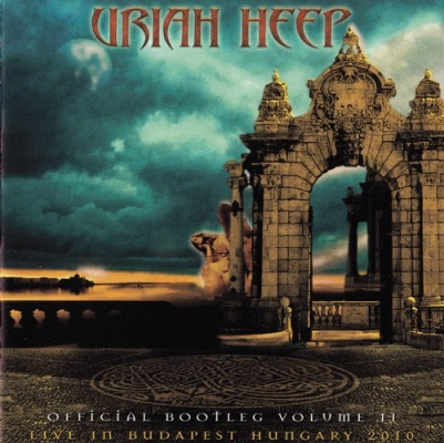 Uriah Heep - Official Bootleg Vol.II Live In Budapest Hungary 2010 (Lossless)