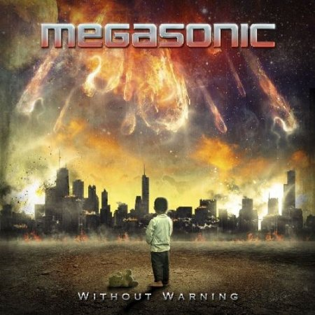 Megasonic - Without Warning 2017