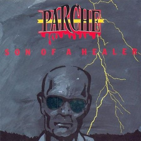 Parche - Son Of A Healer 1993 (Lossless + mp3)