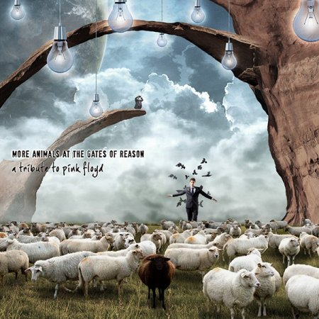 V. A. - More Animals at the Gates of Reason -A Tribute to Pink Floyd 2013 2CD