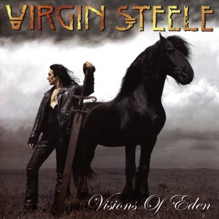 Virgin Steele - Visions Of Eden 2006 (Lossless)