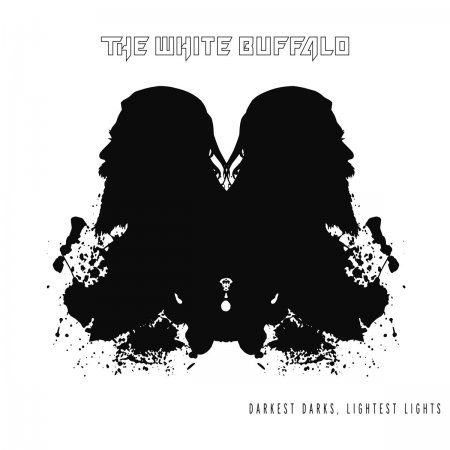 The White Buffalo - Darkest Darks, Lightest Lights 2017