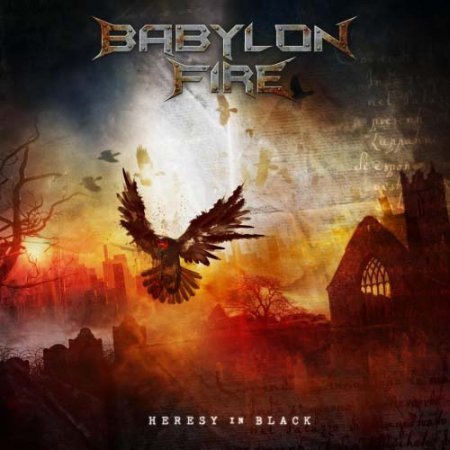 Babylon Fire - Heresy in Black  2017