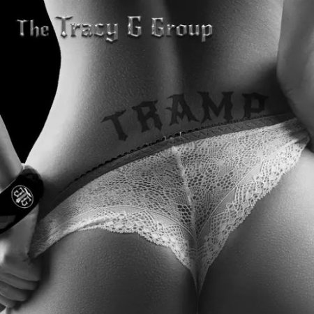 The Tracy G Group - Tramp  2017