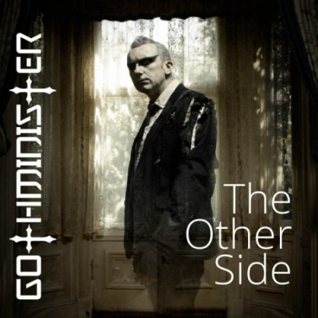 Gothminister - The Other Side (Limited Edition) 2017