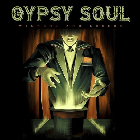 Gypsy Soul - Winners And Losers 2017