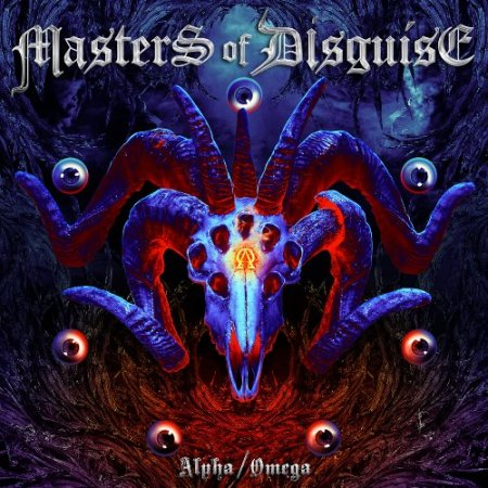 Masters Of Disguise - Alpha / Omega 2017