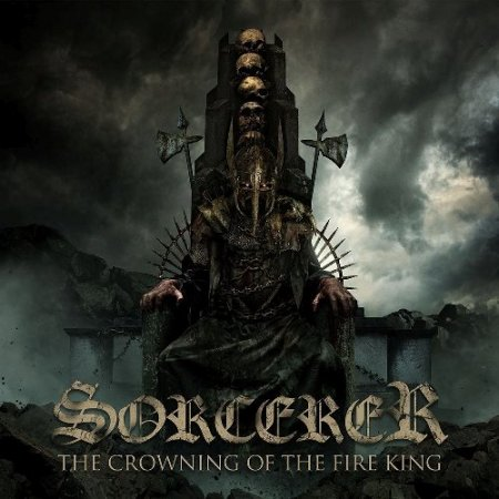 Sorcerer - The Crowning Of The Fire King 2017